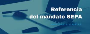 referencia del mandato SEPA